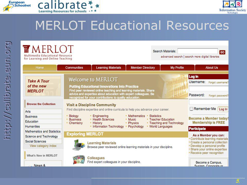 http://calibrate.eun.org 5. Project Meeting, 7- 8 September 2006. MERLOT Educational Resources
