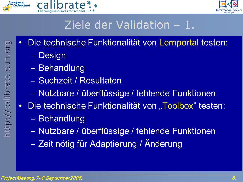 http://calibrate.eun.org 7.Project Meeting, 7- 8 September 2006.