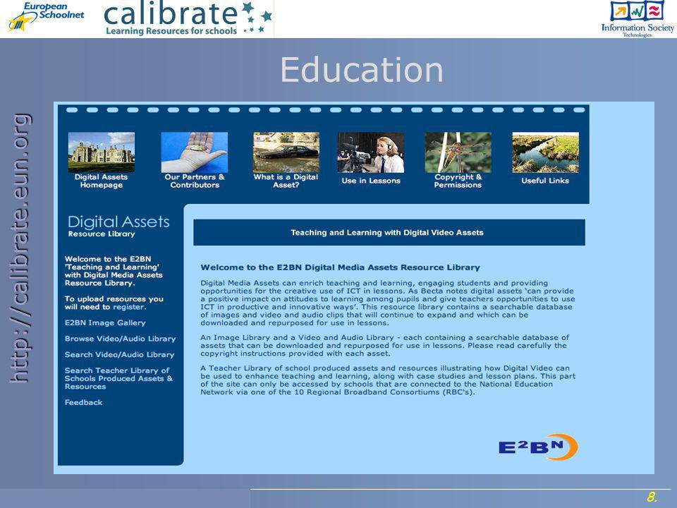 http://calibrate.eun.org 8. Project Meeting, 7- 8 September 2006. Education