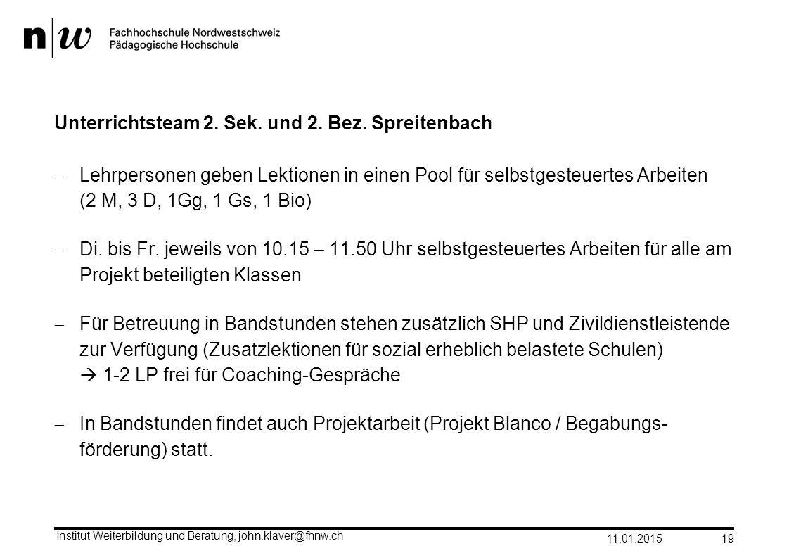 Unterrichtsteam 2. Sek. und 2. Bez. Spreitenbach  Lehrpersonen geben Lektionen in einen Pool für selbstgesteuertes Arbeiten (2 M, 3 D, 1Gg, 1 Gs, 1 B