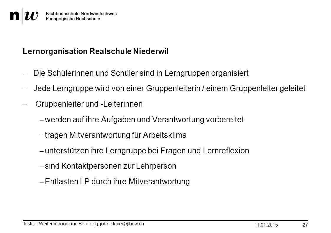 Lernorganisation Realschule Niederwil  Die Schülerinnen und Schüler sind in Lerngruppen organisiert  Jede Lerngruppe wird von einer Gruppenleiterin