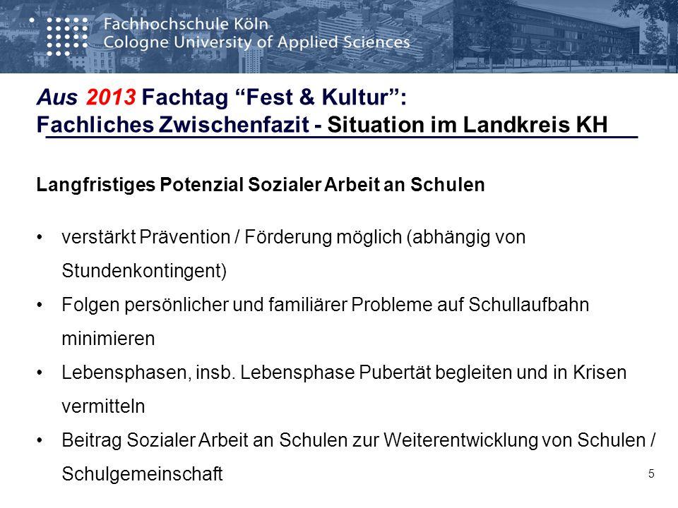"""5 Aus 2013 Fachtag """"Fest & Kultur"""": Fachliches Zwischenfazit - Situation im Landkreis KH Langfristiges Potenzial Sozialer Arbeit an Schulen verstärkt"""