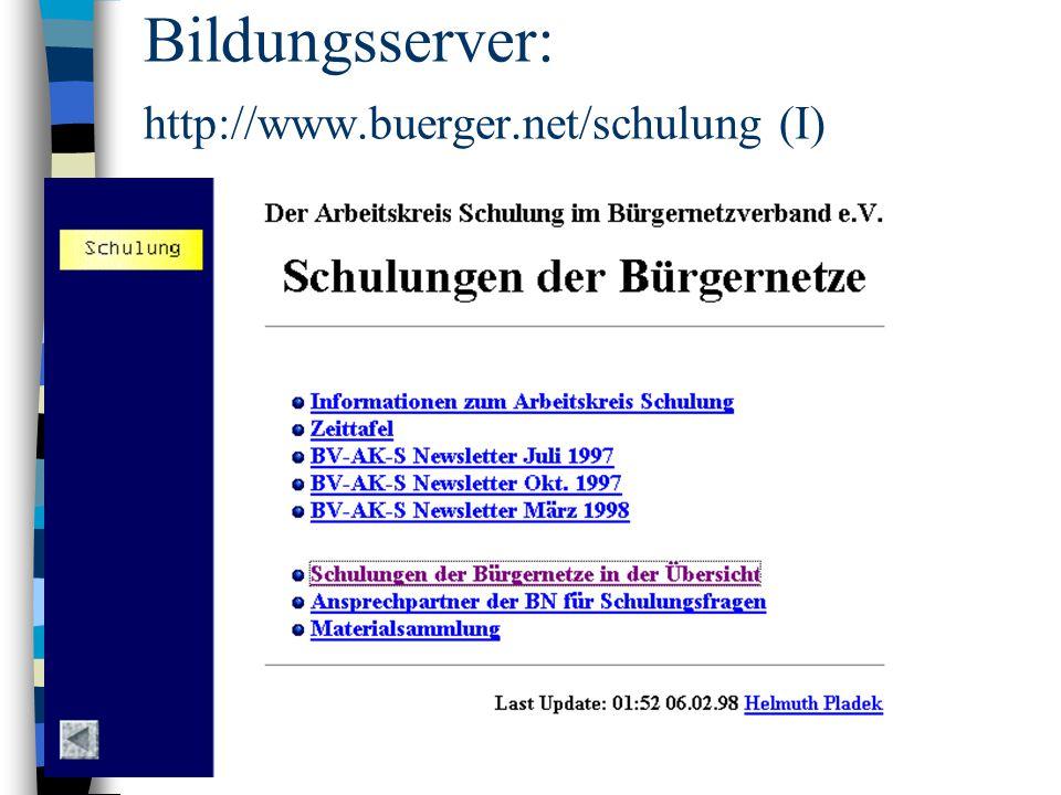 Bildungsserver: http://www.buerger.net/schulung (I)