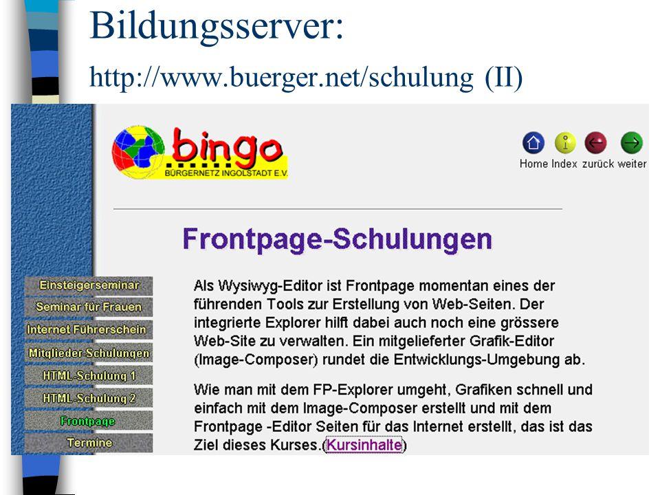 Bildungsserver: http://www.buerger.net/schulung (II)