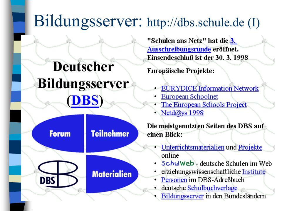 Bildungsserver: http://dbs.schule.de (I)
