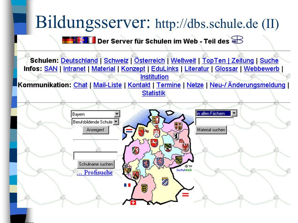 Bildungsserver: http://dbs.schule.de (II)