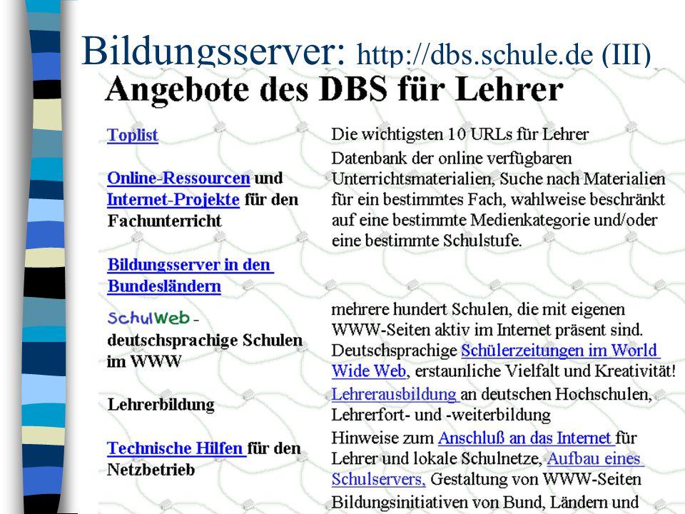 Bildungsserver: http://dbs.schule.de (III)