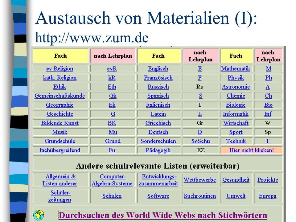 Austausch von Materialien (I): http://www.zum.de