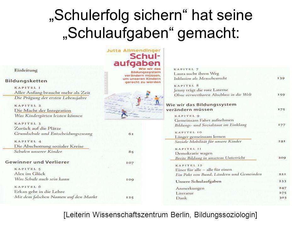 """""""Schulerfolg sichern hat seine """"Schulaufgaben gemacht: [Leiterin Wissenschaftszentrum Berlin, Bildungssoziologin]"""