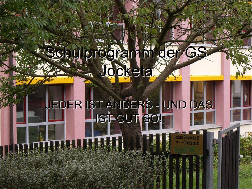 Schulprogramm der GS Jocketa JEDER IST ANDERS - UND DAS IST GUT SO!