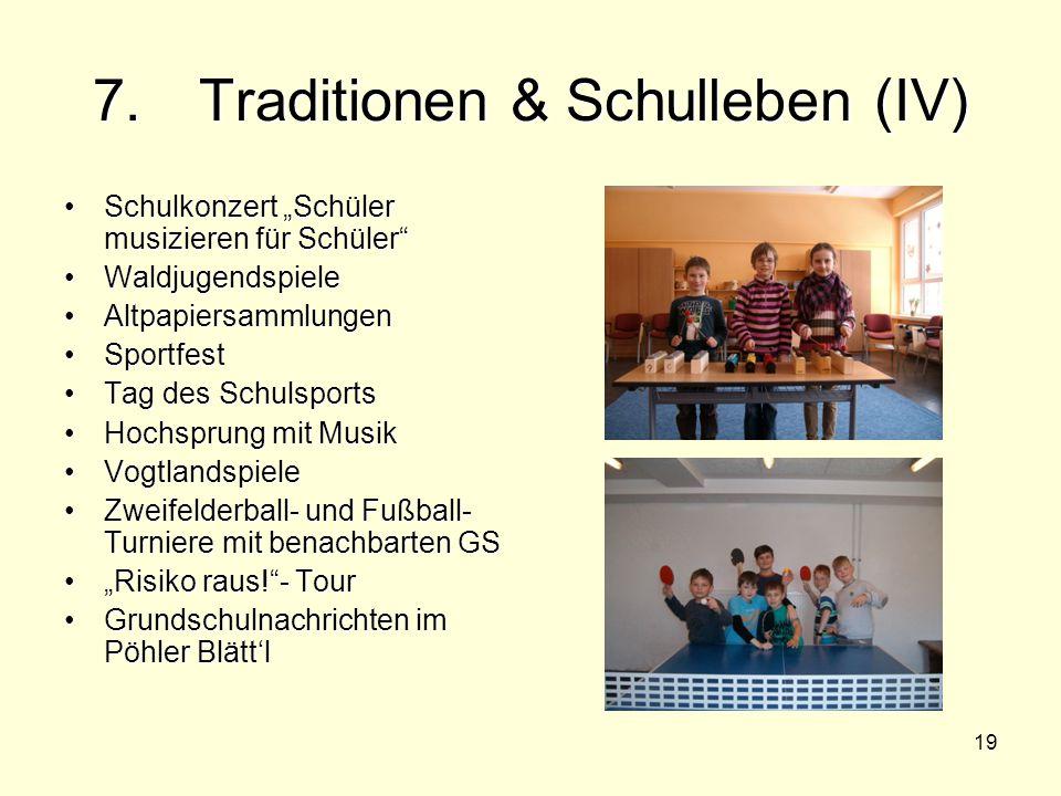 """19 7. Traditionen & Schulleben (IV) Schulkonzert """"Schüler musizieren für Schüler""""Schulkonzert """"Schüler musizieren für Schüler"""" WaldjugendspieleWaldjug"""