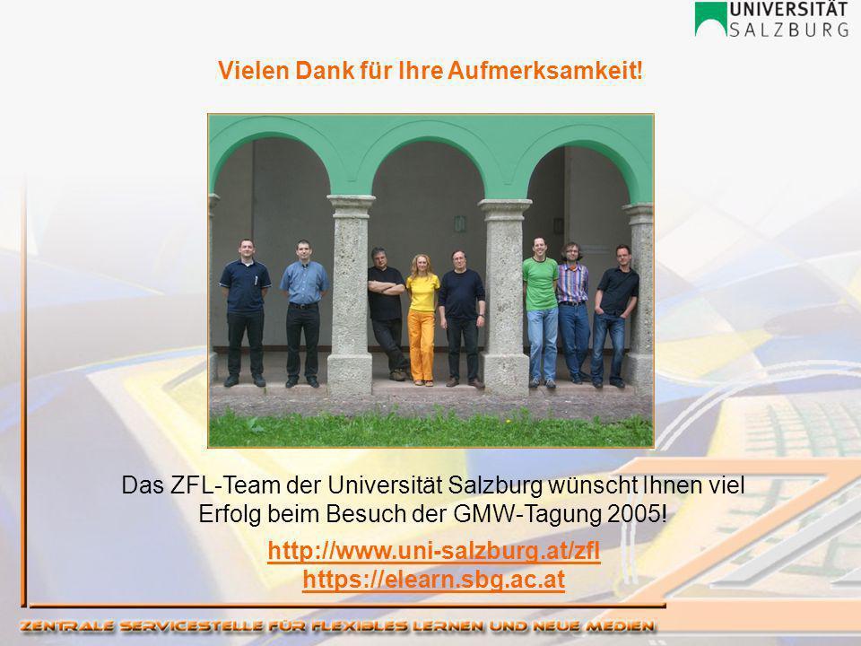 Das ZFL-Team der Universität Salzburg wünscht Ihnen viel Erfolg beim Besuch der GMW-Tagung 2005.