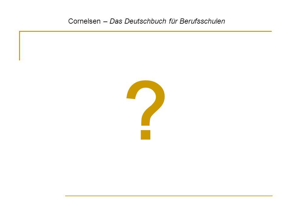 ? Cornelsen – Das Deutschbuch für Berufsschulen