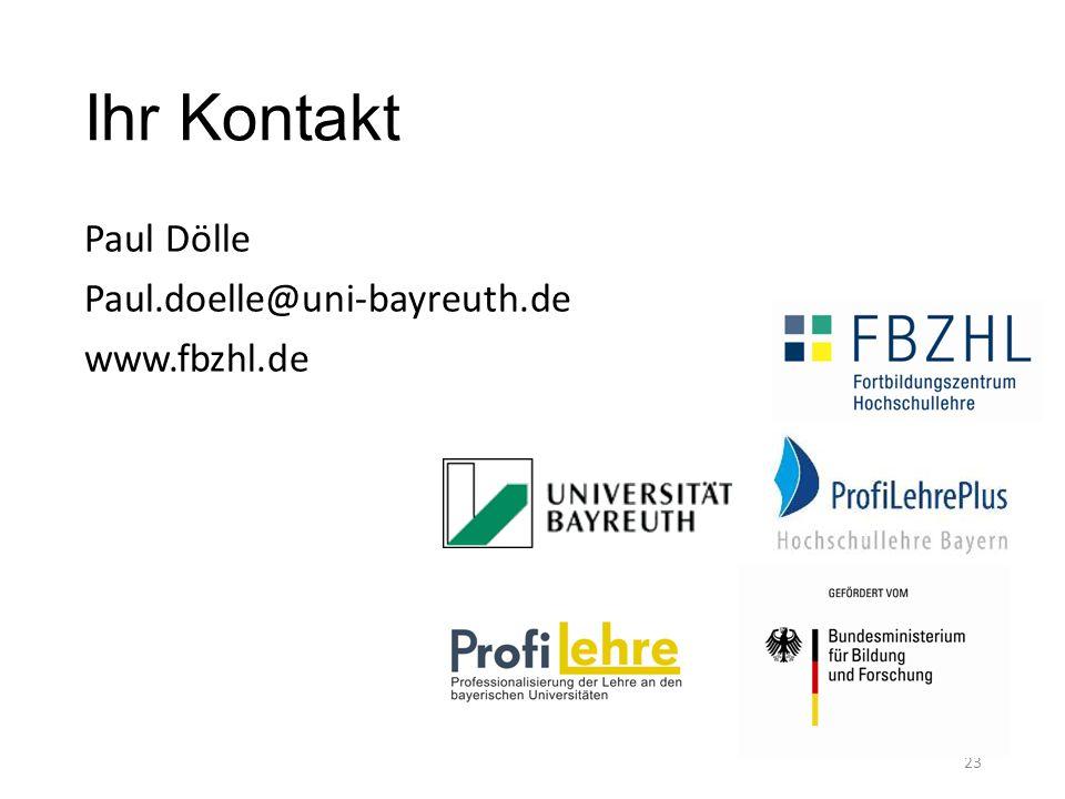 Ihr Kontakt Paul Dölle Paul.doelle@uni-bayreuth.de www.fbzhl.de 23