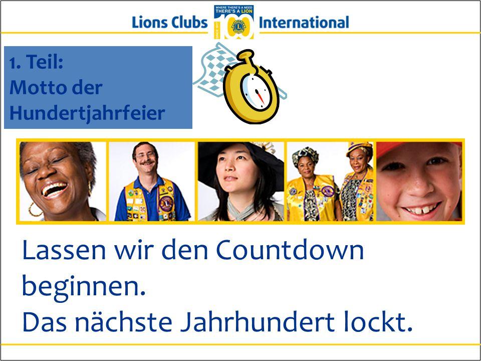 Lassen wir den Countdown beginnen. Das nächste Jahrhundert lockt.