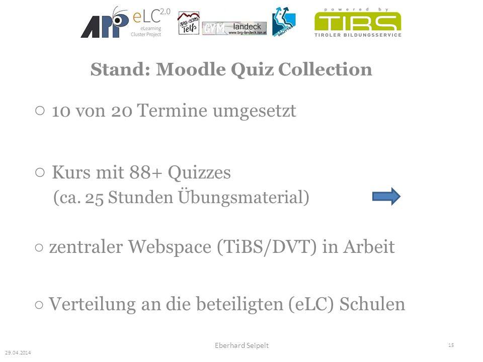 15 Eberhard Seipelt ○ 10 von 20 Termine umgesetzt ○ Kurs mit 88+ Quizzes (ca. 25 Stunden Übungsmaterial) ○ zentraler Webspace (TiBS/DVT) in Arbeit ○ V