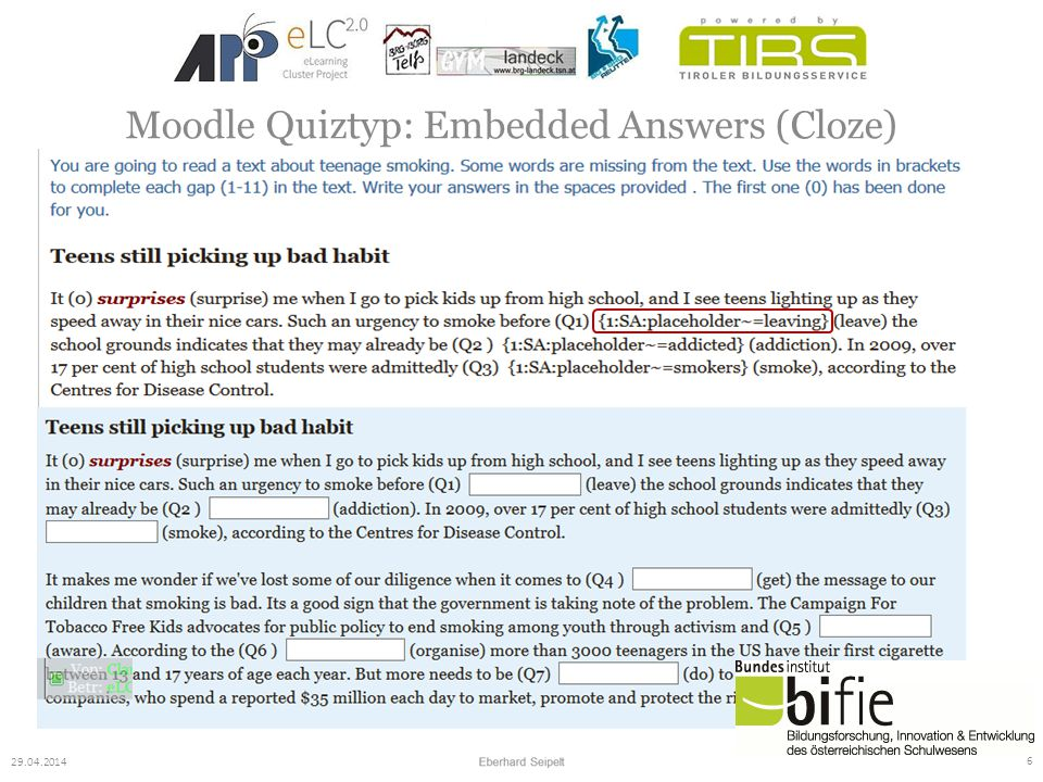 7 29.04.2014 Moodle Quiztyp: Embedded Answers (Cloze)