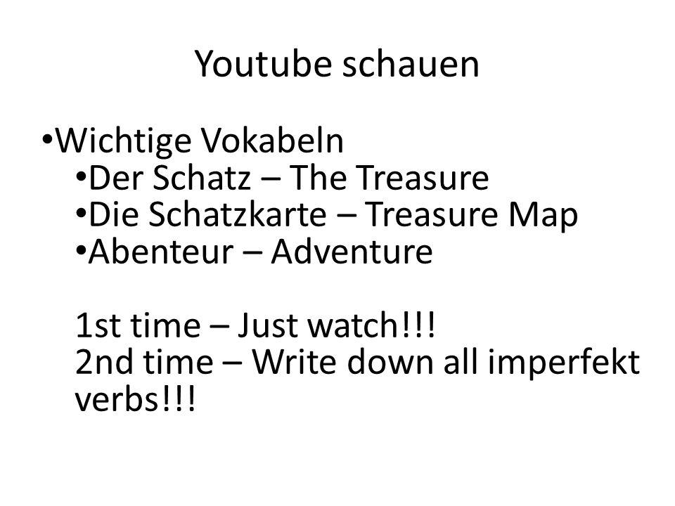 Youtube schauen Wichtige Vokabeln Der Schatz – The Treasure Die Schatzkarte – Treasure Map Abenteur – Adventure 1st time – Just watch!!.