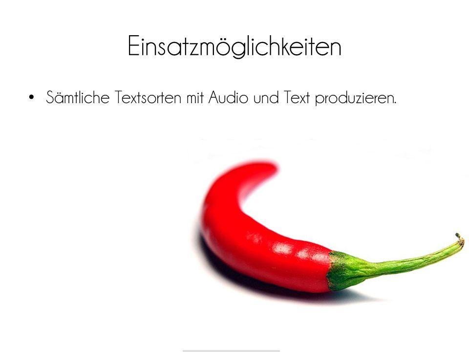 *Image by 58693053@N00 via Flickr58693053@N00Flickr Einsatzmöglichkeiten Sämtliche Textsorten mit Audio und Text produzieren.
