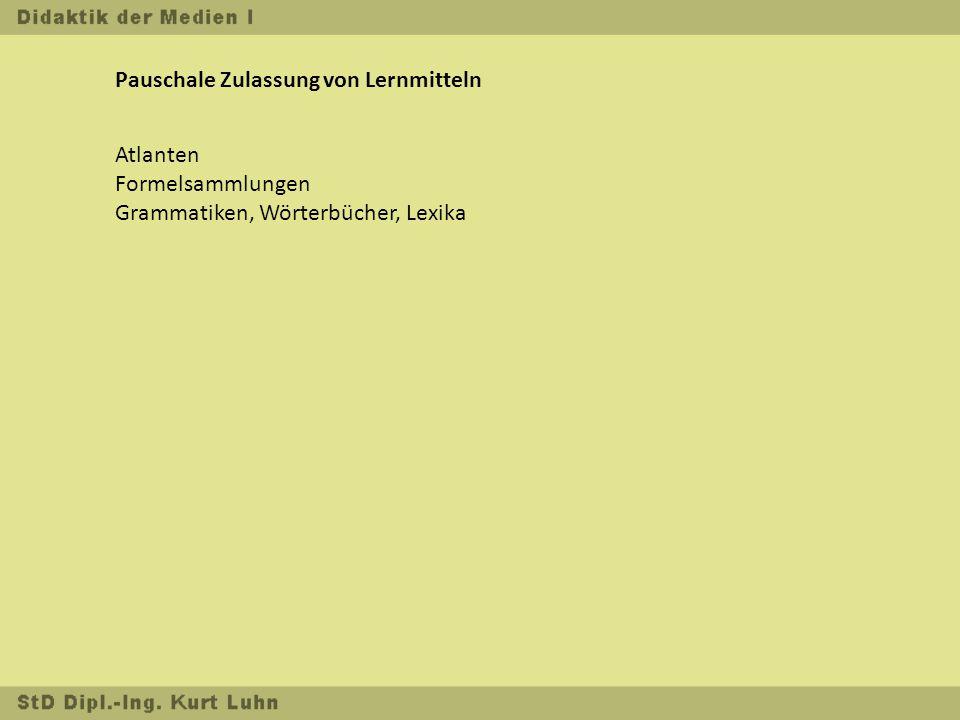 Pauschale Zulassung von Lernmitteln Atlanten Formelsammlungen Grammatiken, Wörterbücher, Lexika
