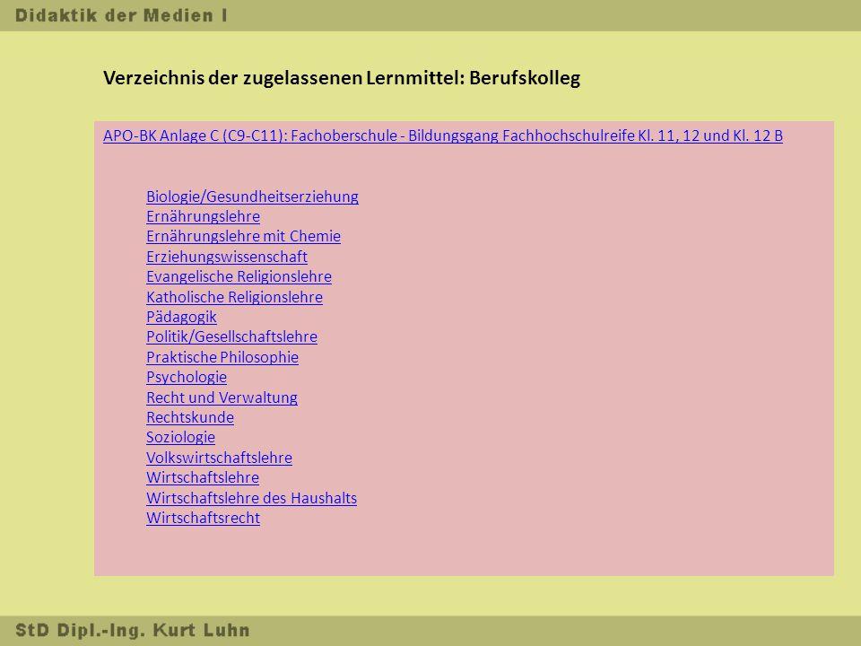 Verzeichnis der zugelassenen Lernmittel: Berufskolleg APO-BK Anlage C (C9-C11): Fachoberschule - Bildungsgang Fachhochschulreife Kl.