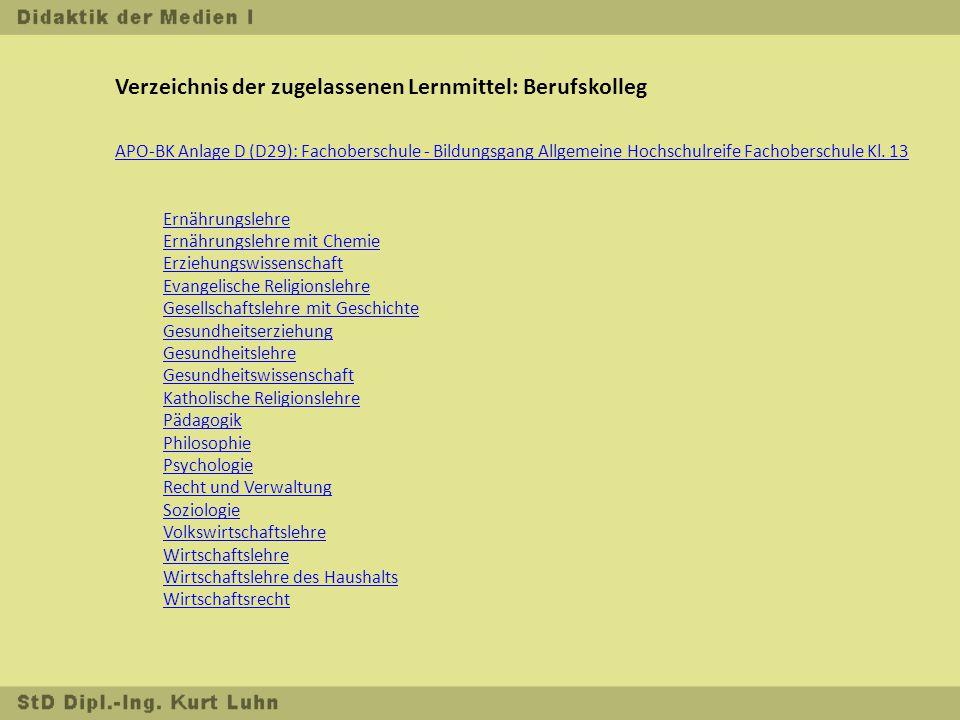 Verzeichnis der zugelassenen Lernmittel: Berufskolleg APO-BK Anlage D (D29): Fachoberschule - Bildungsgang Allgemeine Hochschulreife Fachoberschule Kl.