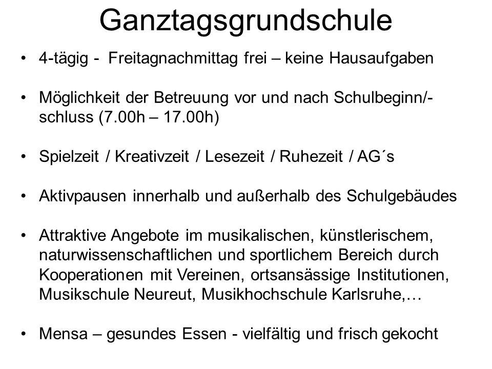 Ganztagsgrundschule 4-tägig - Freitagnachmittag frei – keine Hausaufgaben Möglichkeit der Betreuung vor und nach Schulbeginn/- schluss (7.00h – 17.00h