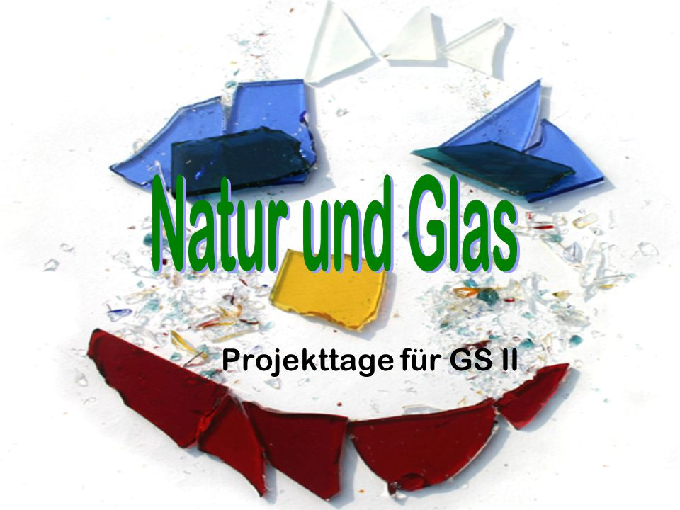 Projekttage Natur und Glas Weißenkirchen i. A. / Freudenthal © schwing Arbeiten mit Glas