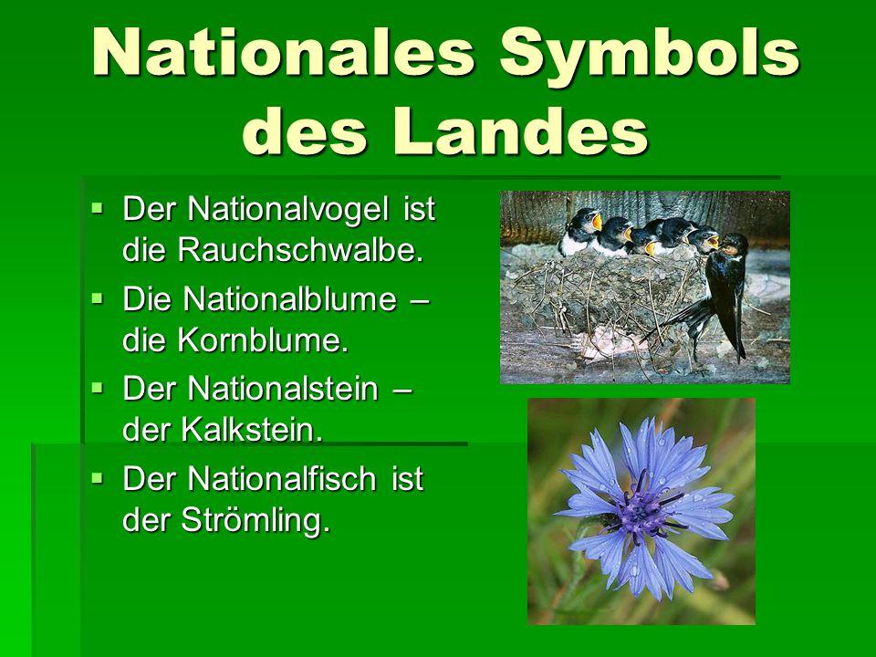 Nationales Symbols des Landes  Der Nationalvogel ist die Rauchschwalbe.