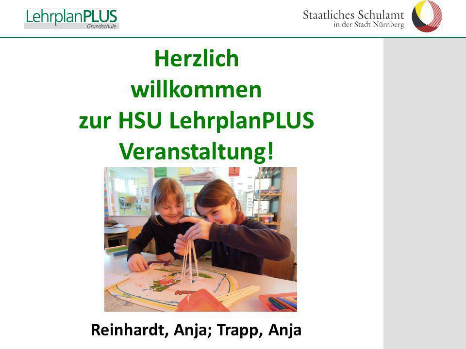 ^ Herzlich willkommen zur HSU LehrplanPLUS Veranstaltung! Reinhardt, Anja; Trapp, Anja