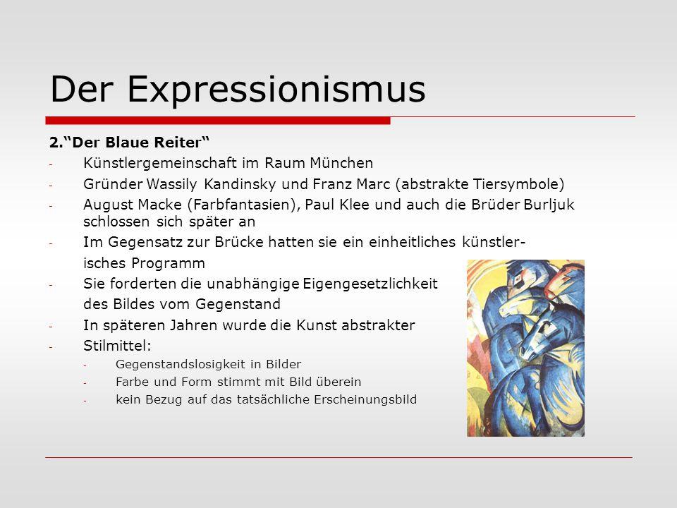 """Der Expressionismus 2.""""Der Blaue Reiter"""" - Künstlergemeinschaft im Raum München - Gründer Wassily Kandinsky und Franz Marc (abstrakte Tiersymbole) - A"""