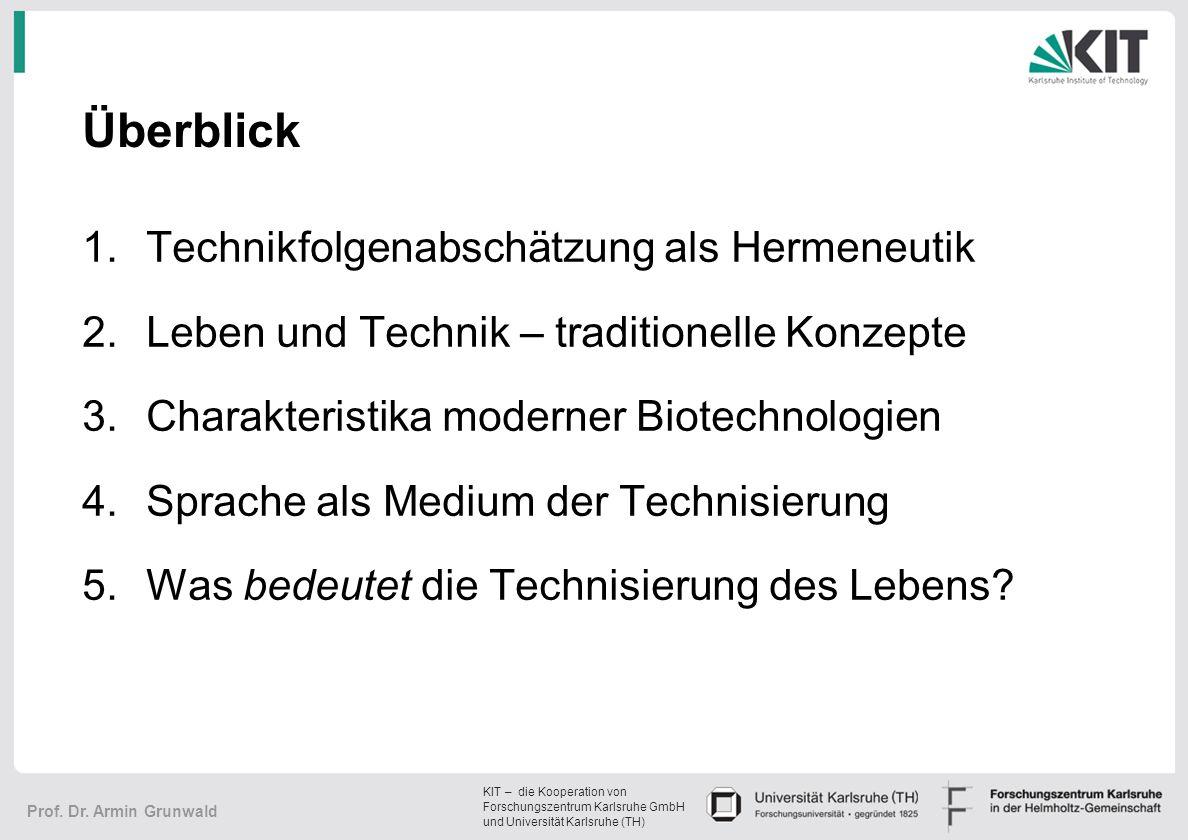 KIT – die Kooperation von Forschungszentrum Karlsruhe GmbH und Universität Karlsruhe (TH) Prof.