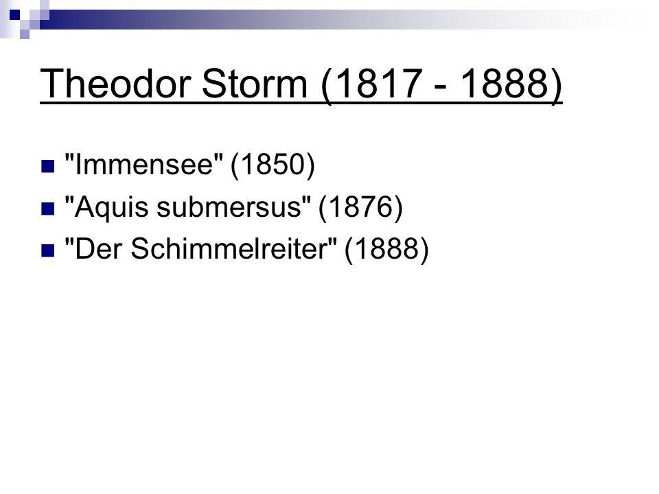 Theodor Storm (1817 - 1888)
