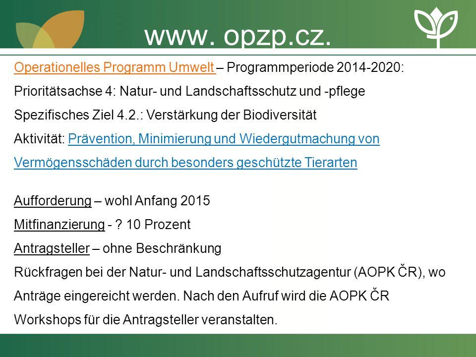 Operationelles Programm Umwelt – Programmperiode 2014-2020: Prioritätsachse 4: Natur- und Landschaftsschutz und -pflege Spezifisches Ziel 4.2.: Verstä