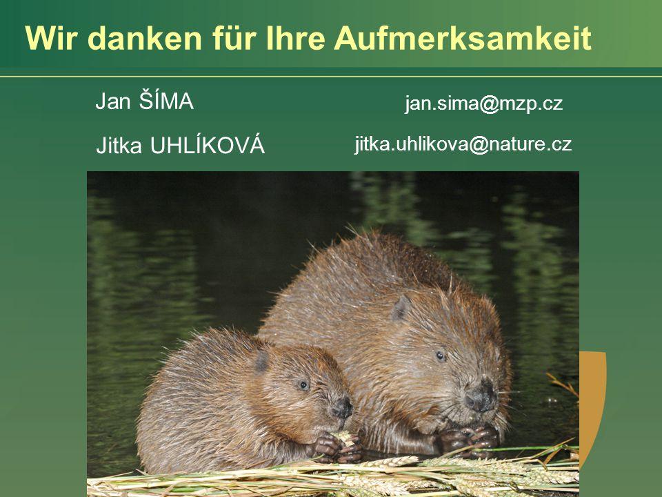 Wir danken für Ihre Aufmerksamkeit Jitka UHLÍKOVÁ jitka.uhlikova@nature.cz Jan ŠÍMA jan.sima@mzp.cz