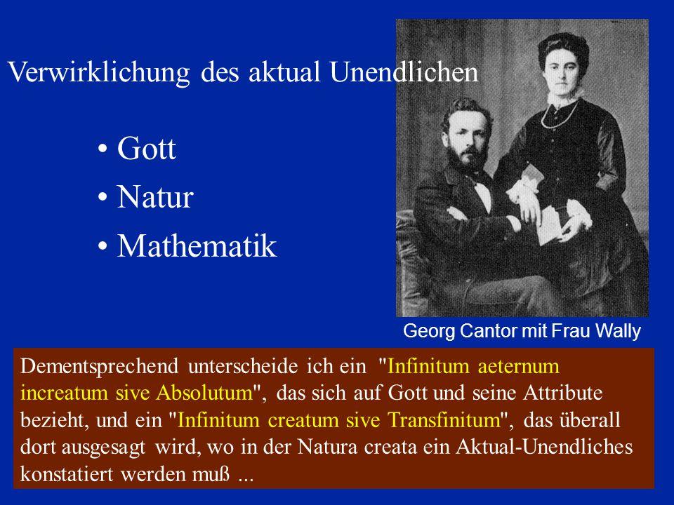 Gott Natur Mathematik Georg Cantor mit Frau Wally Dementsprechend unterscheide ich ein