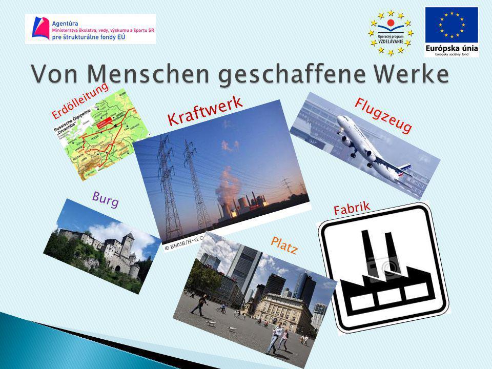 Erdölleitung Kraftwerk Flugzeug Burg Platz Fabrik