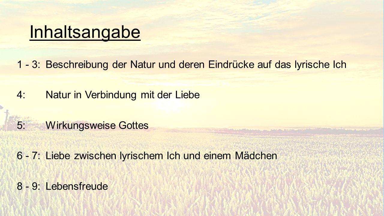 Maifest 9 Strophen mit jeweils 4 Versen Reimschema Goethe-typisch ABCB bis auf die 3.