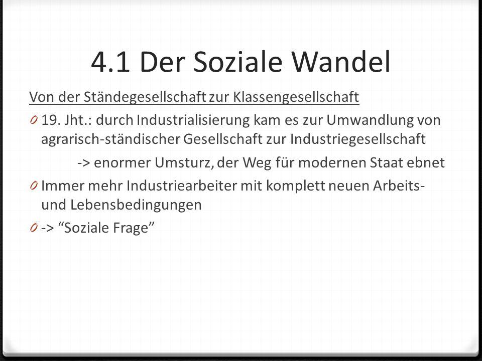 4.1 Der Soziale Wandel Von der Ständegesellschaft zur Klassengesellschaft 0 19.