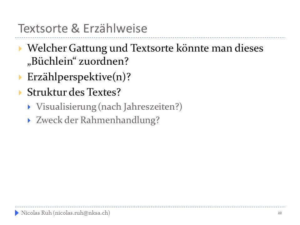 """Textsorte & Erzählweise  Welcher Gattung und Textsorte könnte man dieses """"Büchlein"""" zuordnen?  Erzählperspektive(n)?  Struktur des Textes?  Visual"""