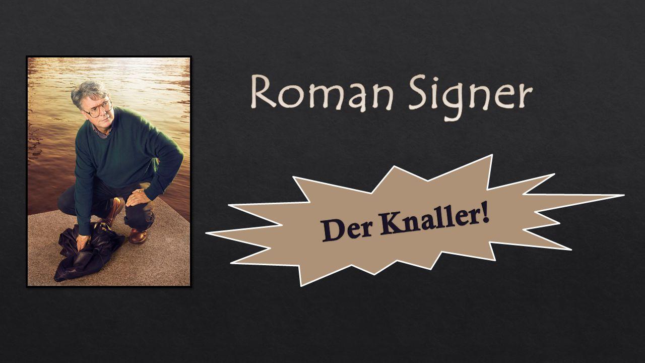 Name: Roman Signer Geburtsdatum: 19.