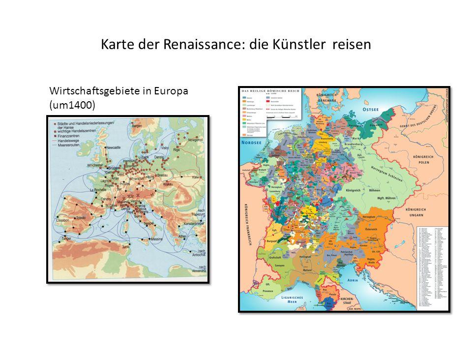 Karte der Renaissance: die Künstler reisen Wirtschaftsgebiete in Europa (um1400)