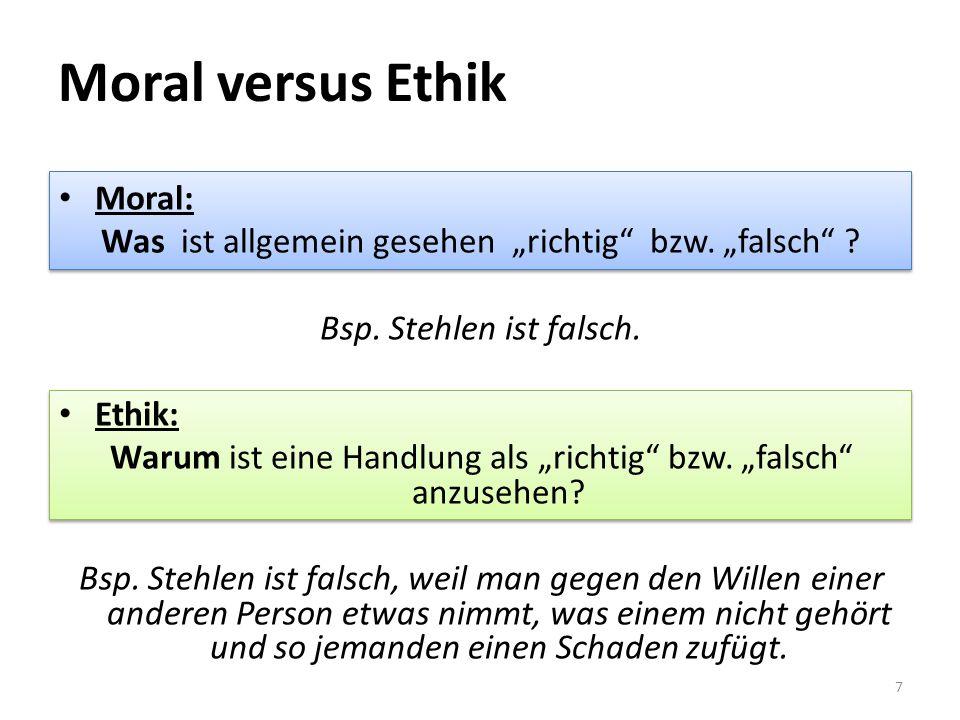 """Moral versus Ethik Moral: Was ist allgemein gesehen """"richtig bzw."""