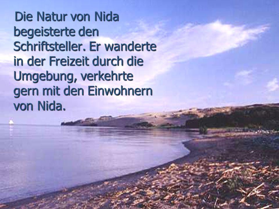 Die Natur von Nida begeisterte den Schriftsteller.