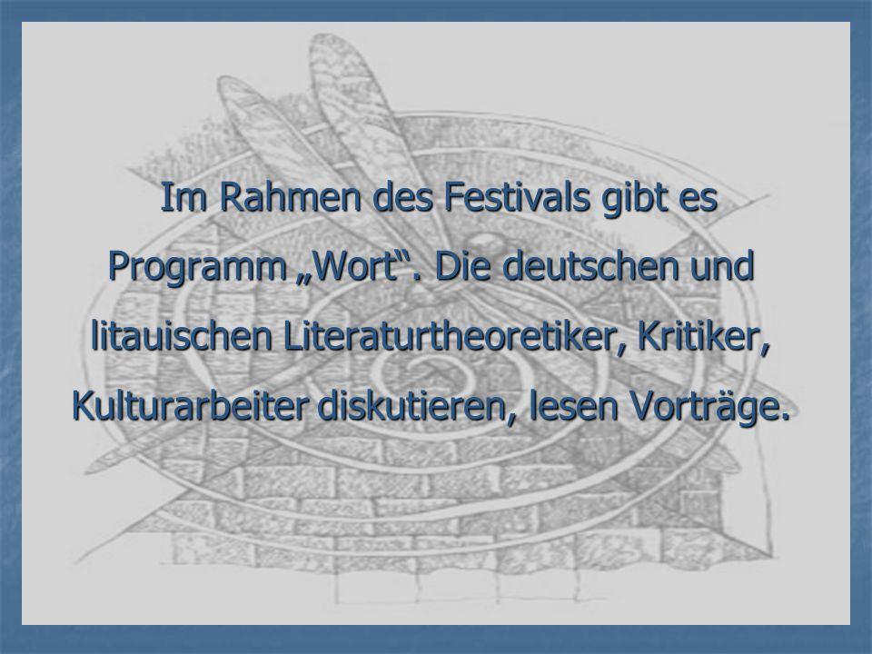 """Im Rahmen des Festivals gibt es Programm """"Wort ."""