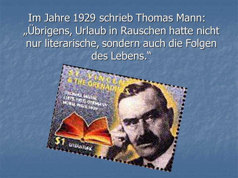 """Im Jahre 1929 schrieb Thomas Mann: """"Übrigens, Urlaub in Rauschen hatte nicht nur literarische, sondern auch die Folgen des Lebens."""