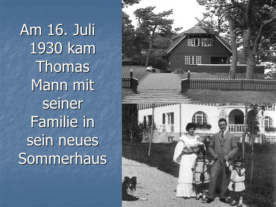 Der Schriftsteller mit seiner Familie verbrachte drei Sommer 1930, 1931, 1932 in Nida.