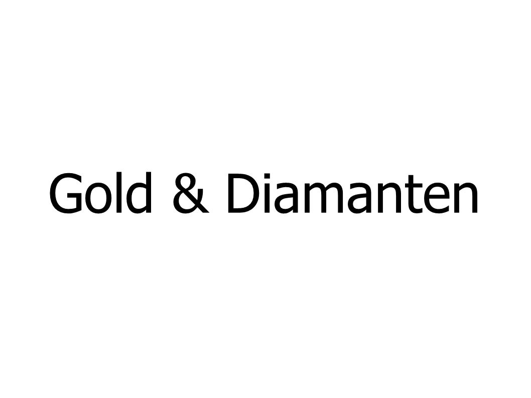 Gold & Diamanten