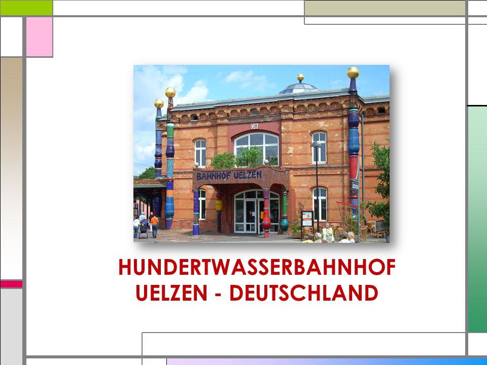 HUNDERTWASSERBAHNHOF UELZEN - DEUTSCHLAND