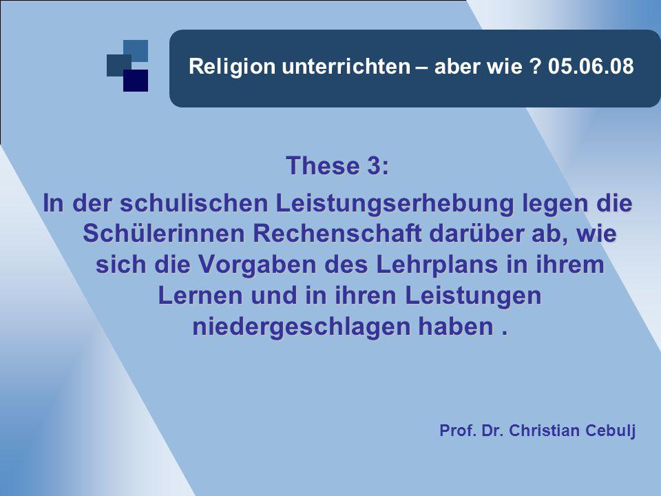 Religion unterrichten – aber wie .